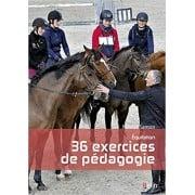 Equitation, 36 exercices de pédagogie