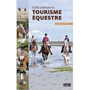Guide pratique du tourisme équestre