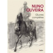 Nuno Oliveira, Oeuvres complètes