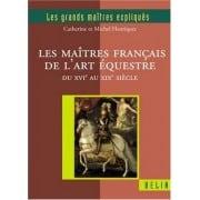 L'oeuvre des écuyers français - Un autre regard