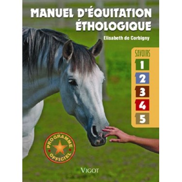 """""""Manuel d'équitation éthologique"""" Elisabeth de Corbigny"""